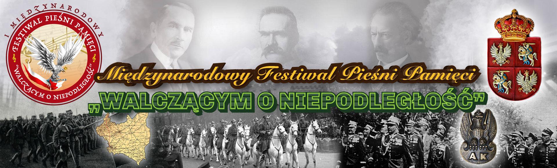 """Międzynarodowy Festiwal Pieśni Pamięci """"Walczącym o Niepodległość"""""""